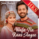 Wafa Na Raas Aayee - MP3 + VIDEO