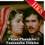 Paisa Phenkho Tamaasha Dekho - MP3 + VIDEO