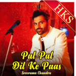 Pal Pal Dil Ke Paas - Sreerama Chandra - MP3