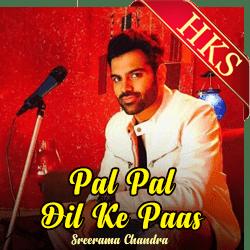 Pal Pal Dil Ke Paas - Sreerama Chandra - MP3
