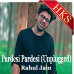 Pardesi Pardesi (Unplugged) - MP3