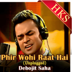 Phir Wohi Raat Hai (Unplugged) - MP3