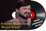Prominent Music Director - Wajid Khan - MP3 + VIDEO