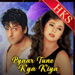 Pyaar Tune Kya Kiya (Female Version) - MP3