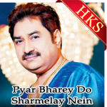 Pyar Bharey Do Sharmelay Nein - MP3