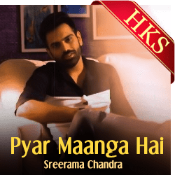 Pyar Maanga Hai (The Unwind Mix) - MP3