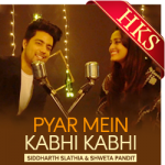 Pyar Mein Kabhi Kabhi (Unwind Mix) - MP3