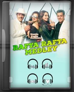 Rafta Rafta Medley - MP3