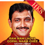 Ram Nam Ladva Gopal Naam Ghee - MP3
