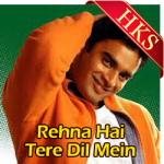 Rehna Hai Tere Dil Mein(Title) (With Female Vocals) - MP3
