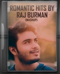 Romantic Hits By Raj Burman (Mashup)  - MP3