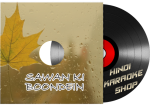 Sawaan Ki Boondein - MP3 + Video