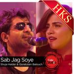 Sab Jag Soye (Coke Studio) -  MP3 + VIDEO
