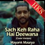 Sach Keh Raha Hai Deewana (Cover Version) - MP3