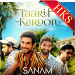 Taarif Karoon (Sanam Version) - MP3 + VIDEO