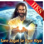 Sare Jagat Se Pyar Kiya - MP3 + VIDEO