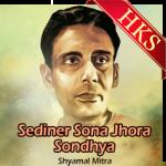 Sediner Sona Jhora Sondhya - MP3
