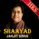 Shaayad (Ghazal) - MP3