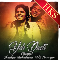 Ye Dosti Hum Nahin (Remix) - MP3 + VIDEO