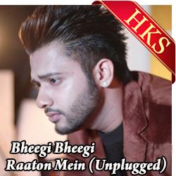 Bheegi Bheegi Raaton Mein (Unplugged) - MP3