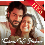Taaron Ke Shehar (With Female Vocals) - MP3 + VIDEO