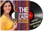 The Leading Lady - Anushka Sharma - MP3 + VIDEO