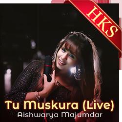 Tu Muskura (Live) - MP3