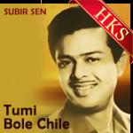 Tumi Bole Chile - MP3