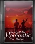 Unforgettable Romantic Medley - MP3 + VIDEO