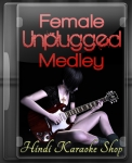 Female Unplugged Medley - MP3 + VIDEO