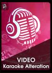 VIDEO Karaoke Alteration