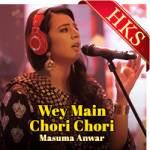 Wey Main Chori Chori (Punjabi) - MP3 + VIDEO