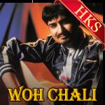 Woh Chali - MP3 + VIDEO