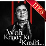Woh Kaagaz Ki Kashti (Duet Version) - MP3