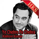 Ye Chehre Pe Chehra - MP3