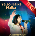 Ye Jo Halka Halka (Jaspinder Version) - MP3