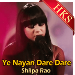 Ye Nayan Dare Dare (Cover) - MP3