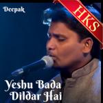 Yeshu Bada Dildar Hai - MP3