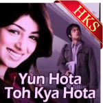 Yu Hota To Kya Hota - MP3