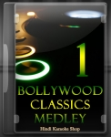 Bollywood Classics Medley 1 - MP3