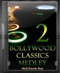 Bollywood Classics Medley 2 - MP3 + VIDEO