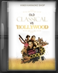 Old Classical Vs Latest Bollywood - MP3 + VIDEO