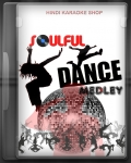 Soulful & Dance Medley - MP3 + VIDEO