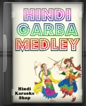 Hindi Garba Medley 4 - MP3 + VIDEO