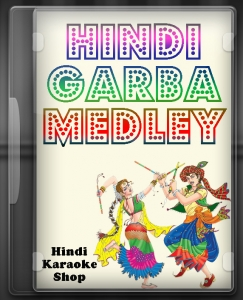 Hindi Garba Medley 8 - MP3 + VIDEO