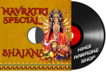 Navratri Special Bhajans - MP3 + VIDEO