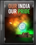 Our India Our Pride Medley - MP3 + VIDEO