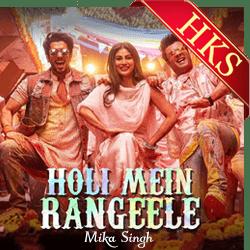 Holi Mein Rangeele - MP3