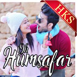 Oh Humsafar - MP3