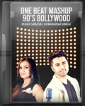 One Beat Mashup 90's Bollywood (With Male Vocals) - MP3 + VIDEO